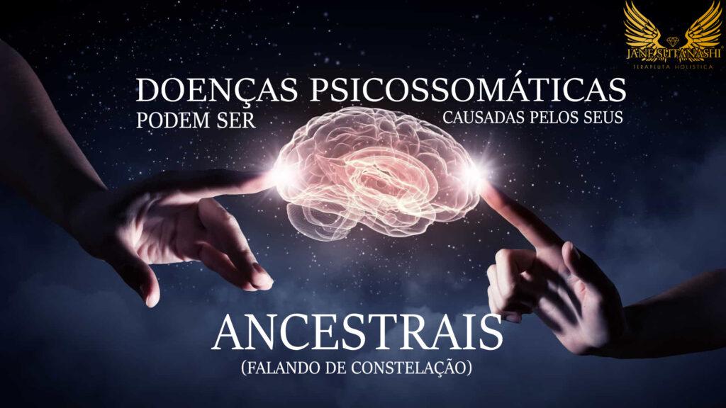 doenças psicossomáticas- constelação familiar
