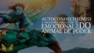 Autoconhecimento e melhora da saúde emocional através do animal do poder