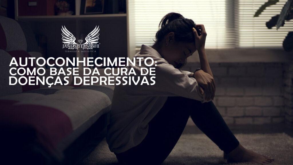 autoconhecimento como base da cura de doenças depressivas
