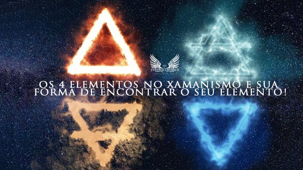 os 4 elementos do xamanismo